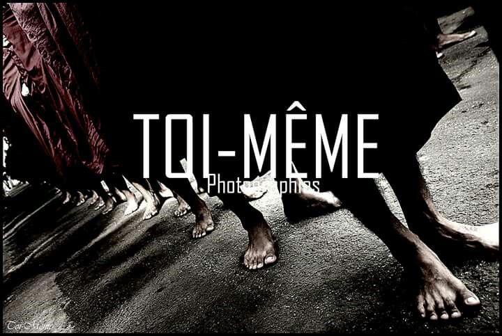 Toi Meme;~ #Photography