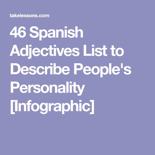 46 Spanish Adjectives List to Describe People's Personality [Infographic]