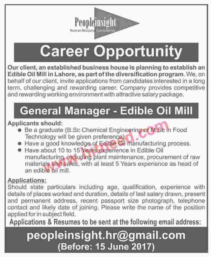 General Manager - Edible Oil Mill Jobs, June 2017 Last Date: 15-06-2017   #Engineering jobs #General Manager #Lahore Jobs