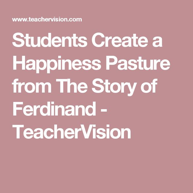 Students Create a Happiness Pasture from The Story of Ferdinand  - TeacherVision