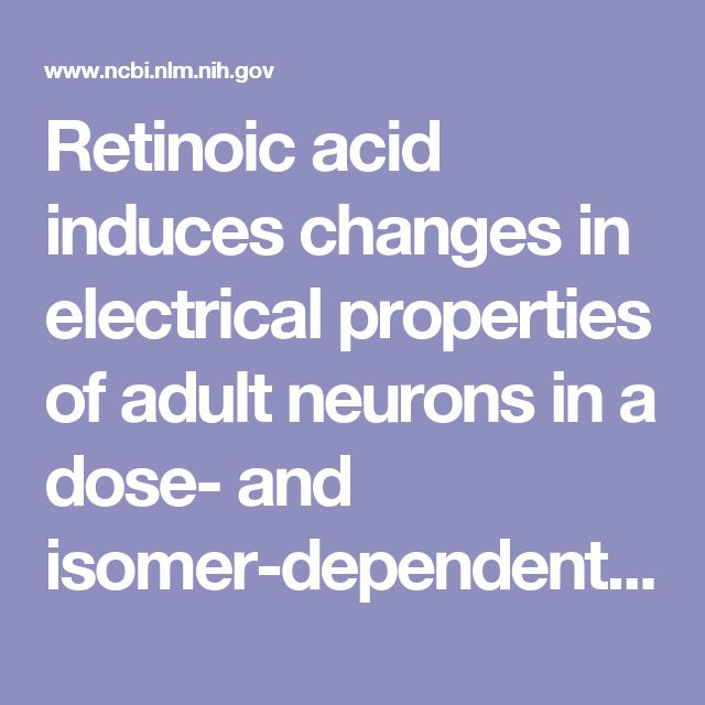 Retinoic acid induces changes in electrical properties of adult neurons in a dose- and isomer-dependent manner.  - PubMed - NCBI