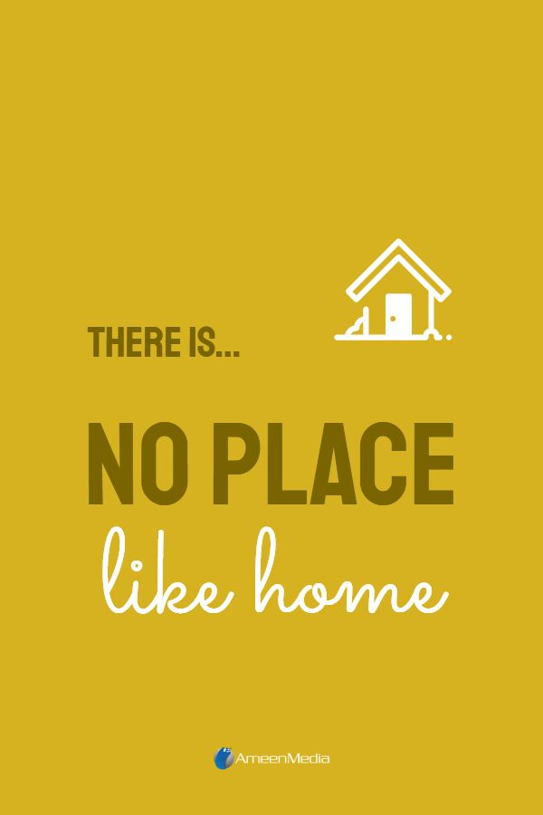 There S No Place Like Home Inspirational Quotes Quotes Places