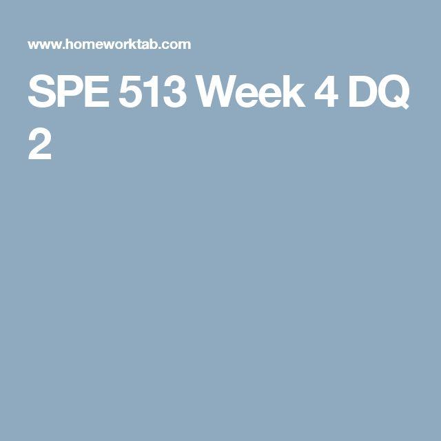 SPE 513 Week 4 DQ 2