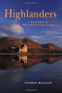Highlanders  A History of the Scottish Clans, 978-0670866441, Fitzroy MacLean, Studio; 1St Edition edition