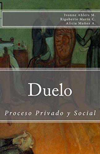 Duelo Proceso Privado y Social (Spanish Edition) by Ivonn... https://www.amazon.com/dp/B00L1RWIP6/ref=cm_sw_r_pi_dp_j9GNxbNH2JB6V