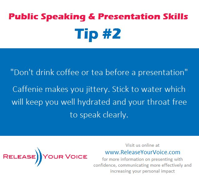 Public Speaking & Presentation Skills Tip #2 - Don't drink coffee or tea before a presentation