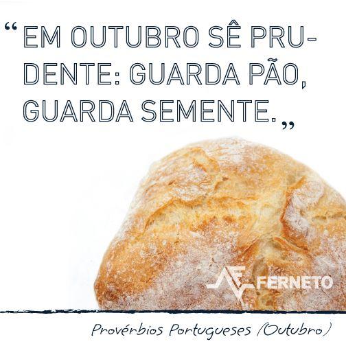 #provérbios #portugal #padaria #pão #outubro