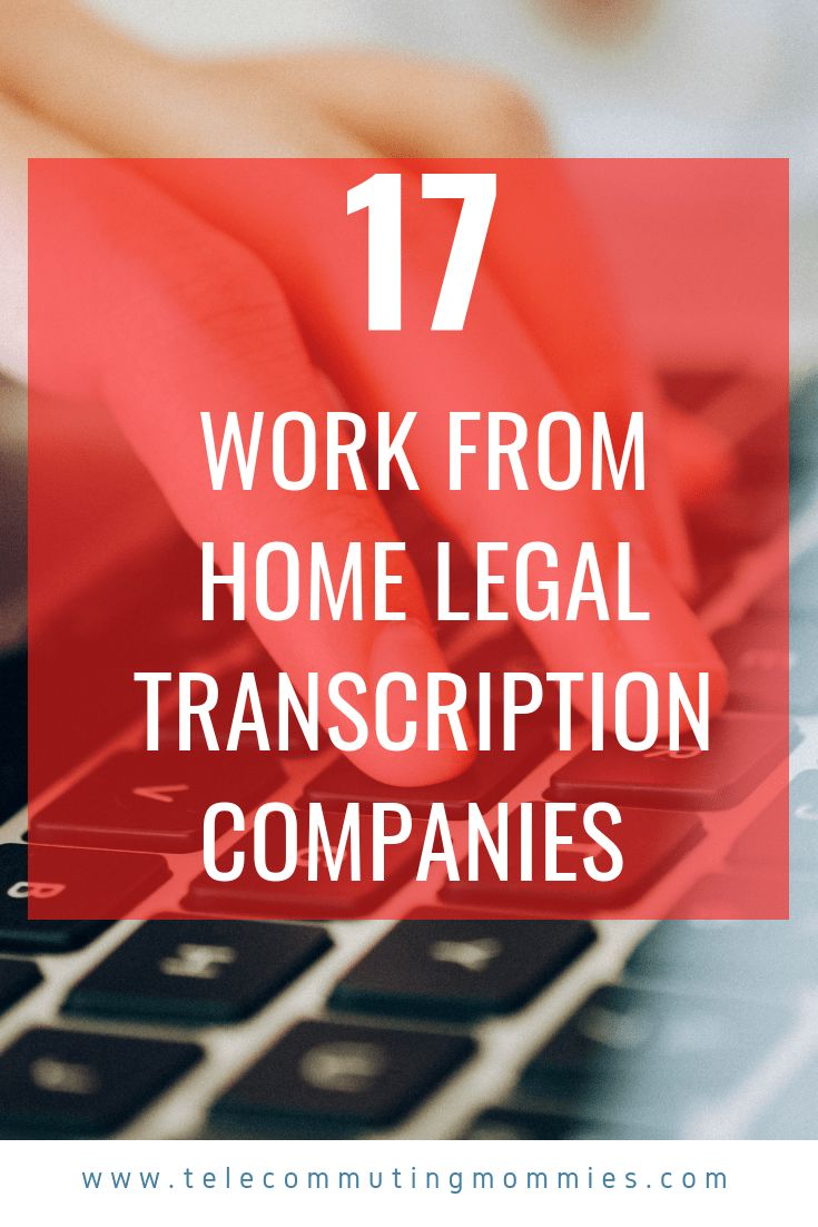 17 Legal Transcription Jobs To Start Your Own Work From Home Career
