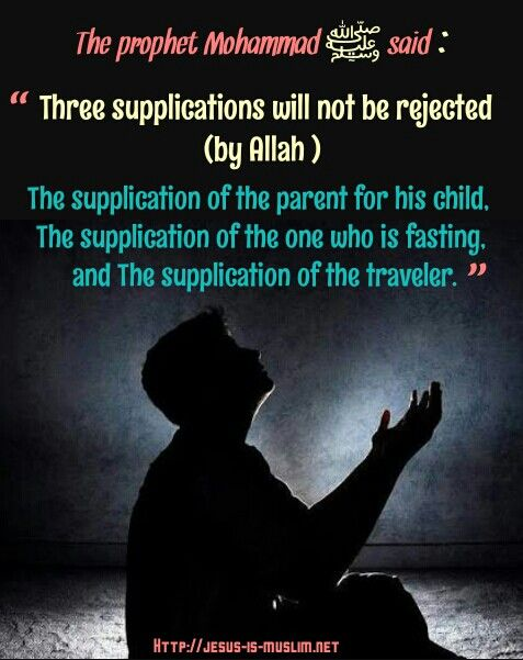 #Supplication #Allah #parents #fasting #traveler #hadith #Prophet #Mohammad #messenger #Muslim #Islam