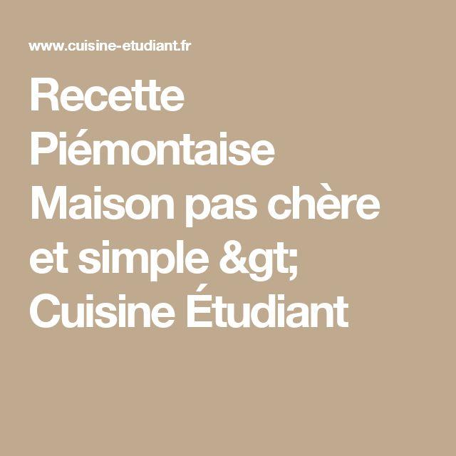 Recette Piémontaise Maison pas chère et simple > Cuisine Étudiant