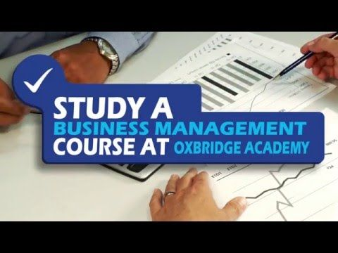 Study a Business Management Course at Oxbridge Academy - YouTube