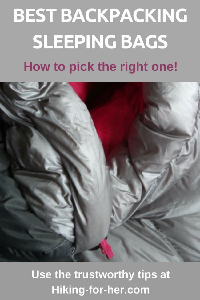 The best backpacking sleeping bags deliver warmth without weight, durability without hassle. Use this Hiking For Her guide to find the perfect bag for your hiking sleep system.