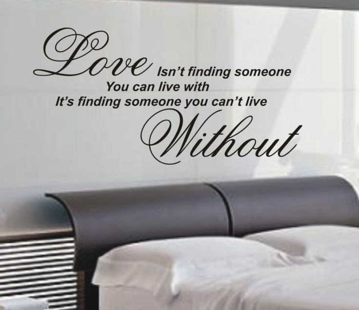 Love Wall Quotes Stunning Best 25 Bedroom Wall Quotes Ideas On Pinterest  Quotes For