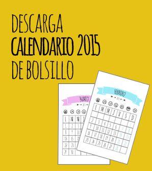 Me gustó el formato para hacer algo divertido.  Calendario 2015 de bolsillo para descargar gratis