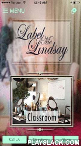 Label Me Lindsay  Android App - playslack.com , Label Me Lindsay is a unique beauty experience. We are everything you can't get done at a typical beauty salon. Some of our services include: Eyelash Extensions, Airbrush Tanning, Permanent Makeup, Classrooms, Peels and other esthetican services. Follow us on our journey of finding new ways to make everyone feel their very best and become part of the LML Famly. Download our app to make appointments, receive beauty tips, browse our galleries of…