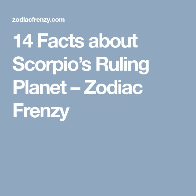 14 Facts about Scorpio's Ruling Planet – Zodiac Frenzy