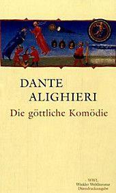 Dante: Die Göttliche Komödie