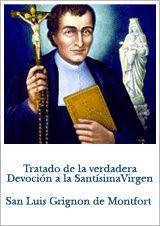 Tratado de la Verdadera Devoción a la Santísima Virgen  San Luis Grignon de Monfort