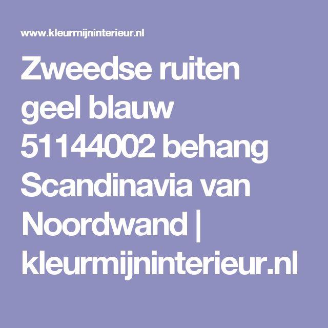 Zweedse ruiten geel blauw 51144002 behang Scandinavia van Noordwand | kleurmijninterieur.nl