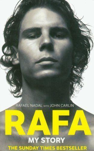 Rafa: My Story by Nadal.  Biographies NADAL