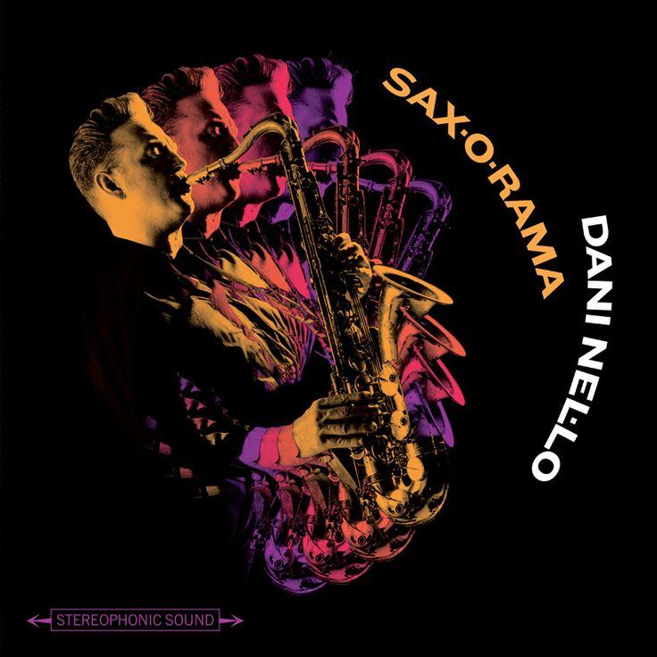 Sax-o-rama Dani Nel·lo / CD 1. NEL 70