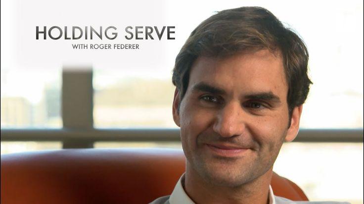 Holding Serve With Roger Federer