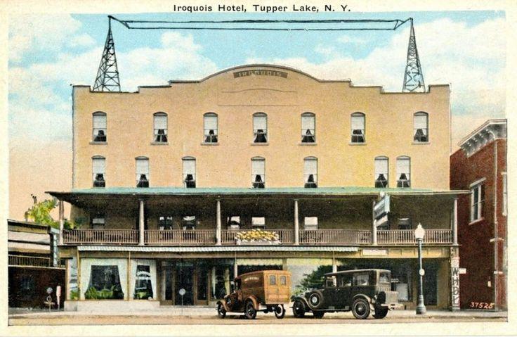 Iroquois Hotel Tupper Lake N Y Vintage Postcards Pinterest Lakes