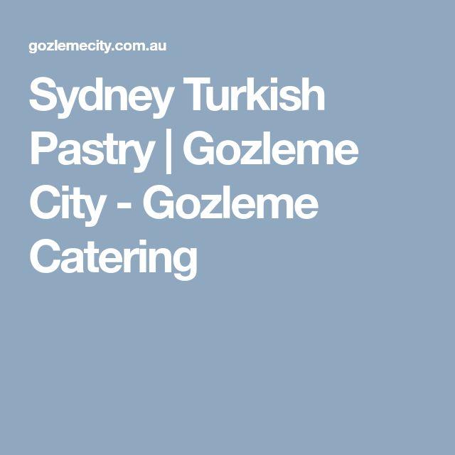 Sydney Turkish Pastry | Gozleme City - Gozleme Catering