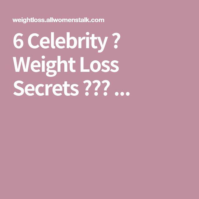 6 Celebrity 🌟 Weight Loss Secrets 🙊⚖️ ...