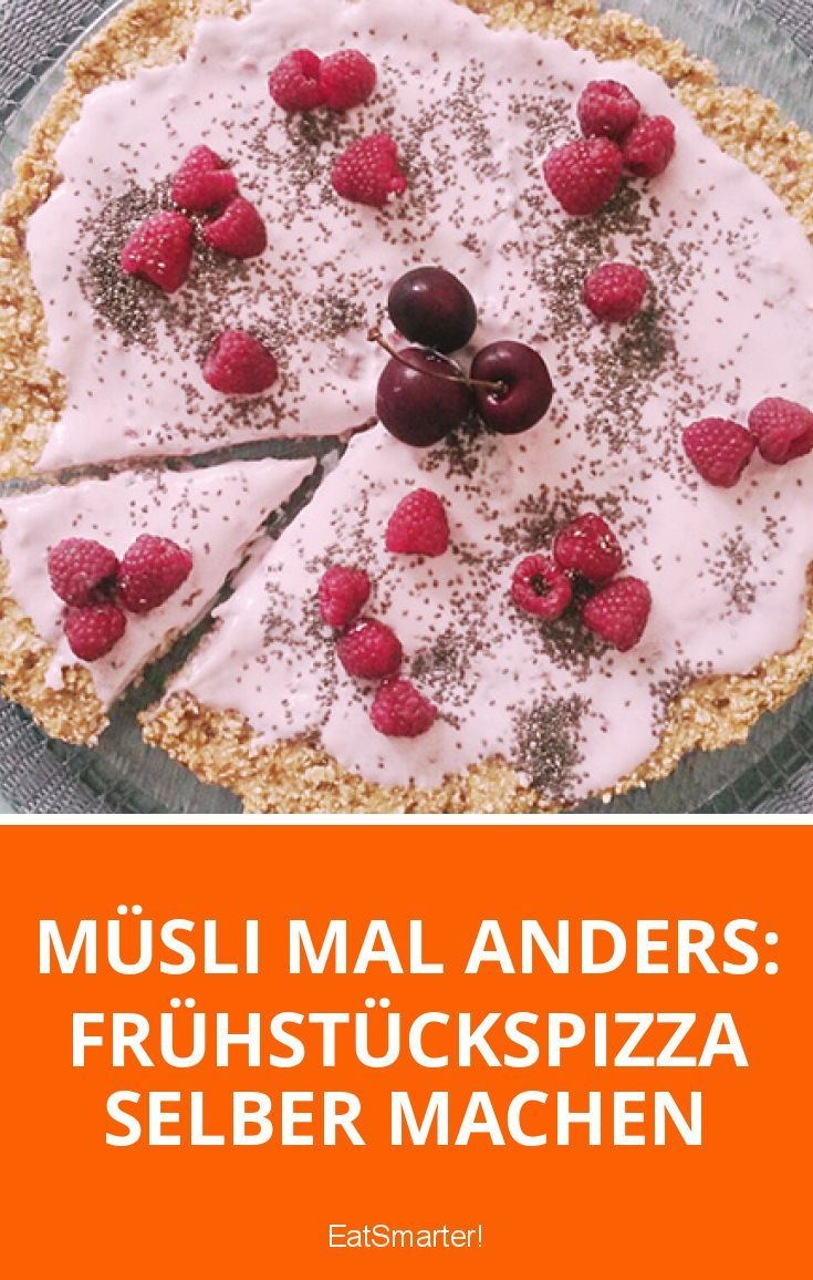 Müsli mal anders: Frühstückspizza selber machen | eatsmarter.de