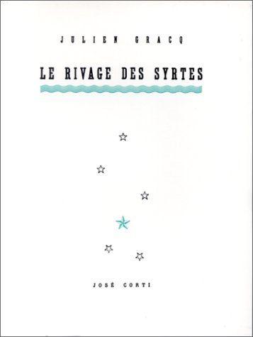 Julien Gracq: Le Rivage des Syrtes (1951)