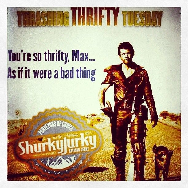 #ThrashingTHRIFTYTuesday You're so thrifty, Max...as if it were a bad thing. Here's to the outback! #shurkyjurky #paleo #foodporn #believe #crossfit #WOD #weightlifting #bodybuilding #portland #seattle #oregon #colorado #nyc #freshfood #eatfresh #eatclean #cleaneating #healthyeating #craftbeer #craftbrew #startup #entrepreneur #dedication #trainhard #crossfitgirls #fitness #outback #paleojerky #brooklyn - http://girlsworkhard.com/thrashingthriftytuesday-youre-so-thrifty-max-a