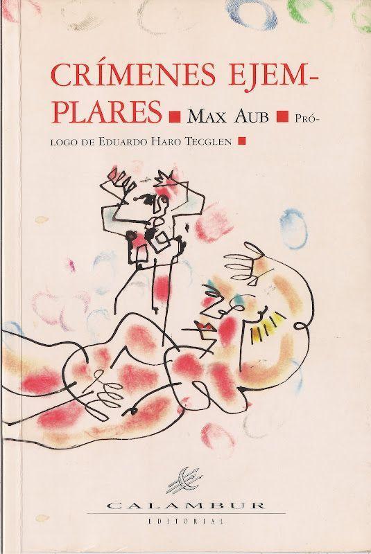 La antigua Biblos: Crímenes ejemplares - Max Aub
