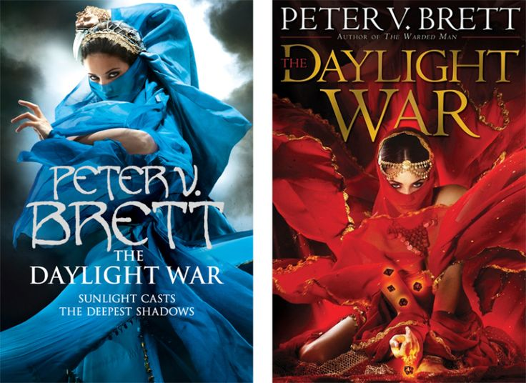 Books by Proxy | The Friday Face-Off  - The Daylight War by Peter V. Brett - UK (Larry Rostant) vs US (Larry Rostant)