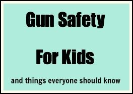 gun safety for kids via @Chgdiapers