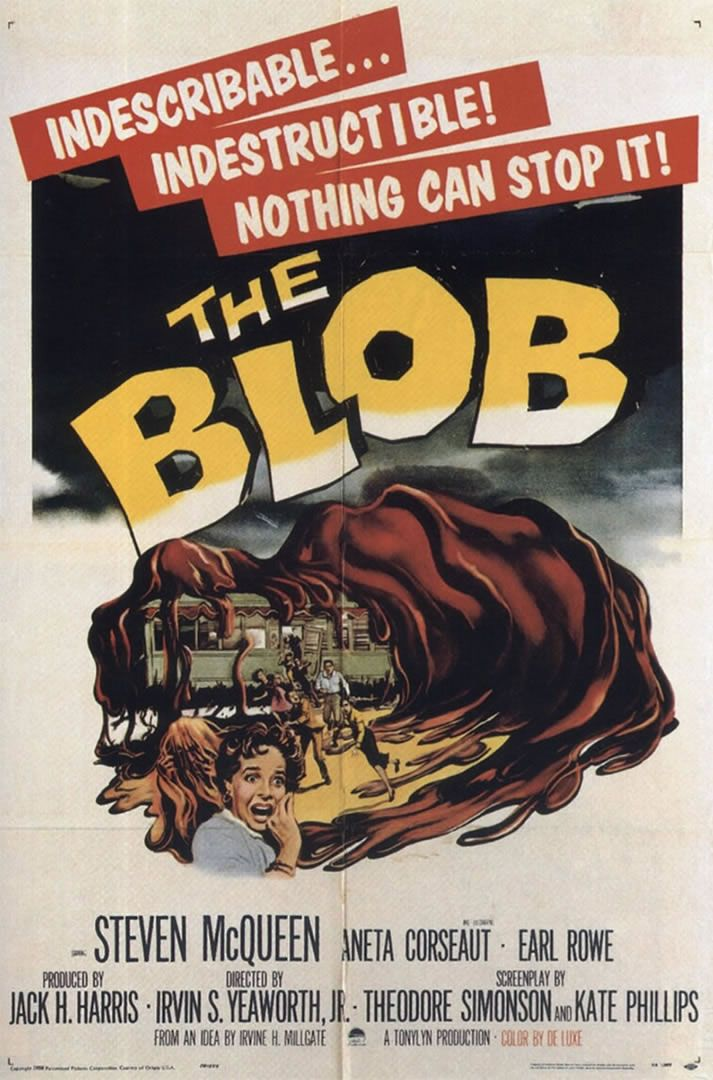 1950+movies | THE BLOB - 1950s B Movie Posters Wallpaper Image One of Steve McQueen's first movies. My bf's crush.