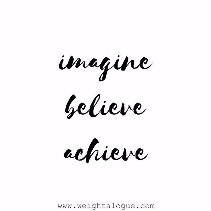 3 Quotation: Imagine. Believe. Achieve.