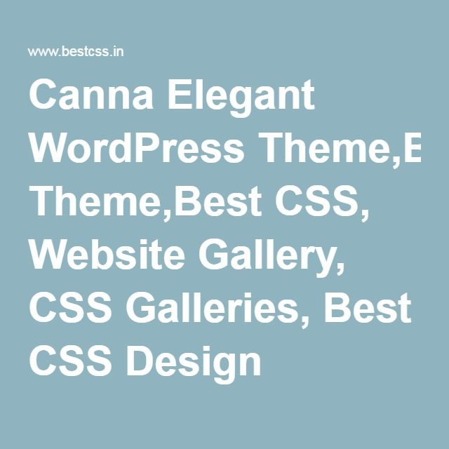 Canna Elegant WordPress Theme,Best CSS, Website Gallery, CSS Galleries, Best CSS Design Gallery, Web Gallery, CSS Showcase, Site Of The Day