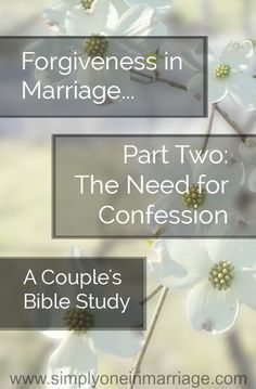 Do you wonder if you have to forgive your spouse for something that's hurt you, even if they aren't sorry for what they've done? This Couple's Bible Study post from Simply One. tells what God's Word has to say about the need for confession in order to forgive. Includes discussion questions for couples. | Simply One in Marriage.