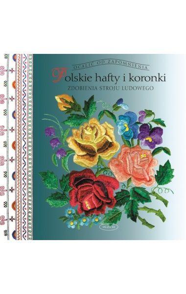 Książka prezentuje hafty i koronki stanowiące element zdobniczy polskich strojów ludowych. Omówione one zostały w układzie regionalnym, w 25 dzielnicach historycznych naszego kraju.