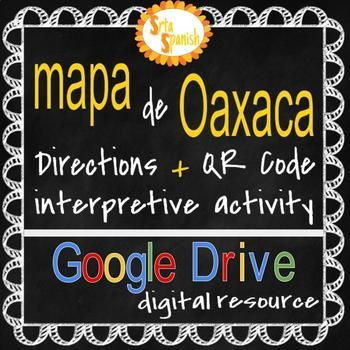 Students will view an interactive Google Map of Oaxaca with marked locations such as mercados, Santo Domingo, el Zcalo, a few museos, and more! Students receive a starting place on the map, scan the QR code, then follow the directions to the next place on the map.