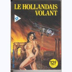 Incube : n° 69, Le hollandais volant