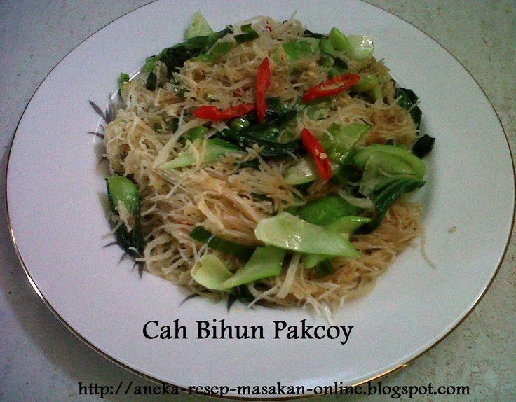 Cah Bi hun Pak Coy  Yuk simak resepnya http://aneka-resep-masakan-online.blogspot.co.id/2015/09/resep-cah-pak-coy-mie-hun.html