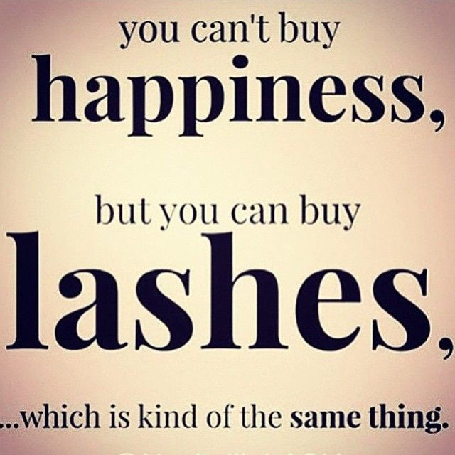 204 best lash memes images on pinterest lash extensions for Salon quotes of the day
