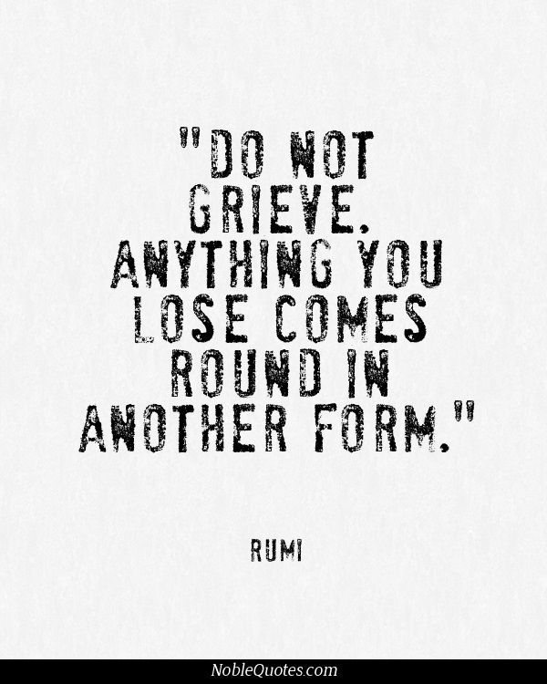 Rumi Quotes are the best for cheering up :) Find more on PlaceboEffect.com