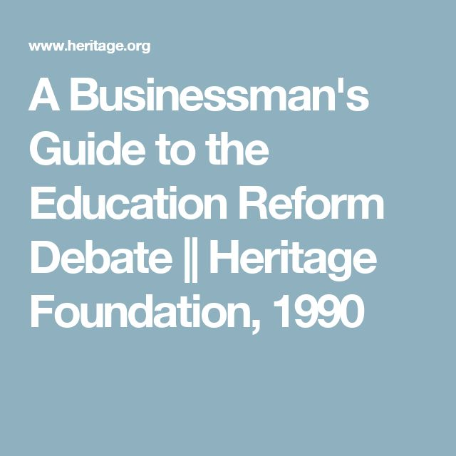 A Businessman's Guide to the Education Reform Debate || Heritage Foundation, 1990