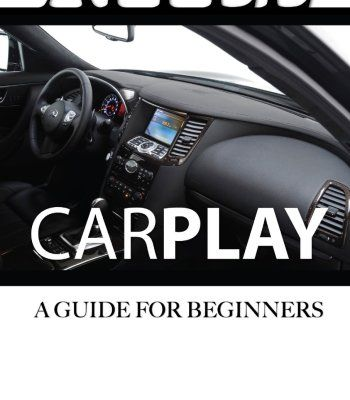 Apple Carplay: A Guide For Beginners PDF