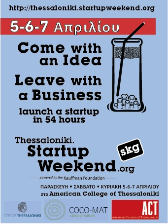 Thessaloniki Startup Weekend.  Register Now!    http://thessaloniki.startupweekend.org/