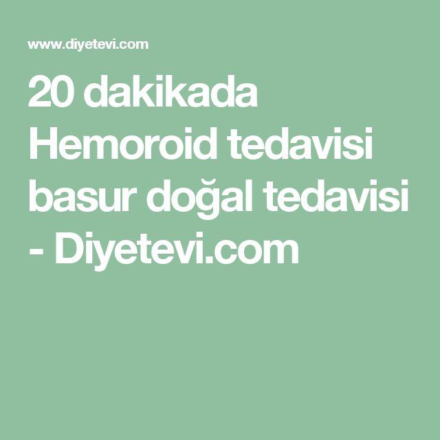 20 dakikada Hemoroid tedavisi basur doğal tedavisi - Diyetevi.com