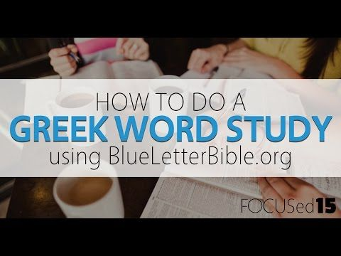 Katie Orr | How to do an EASY Greek word study on BlueLetterBible.org